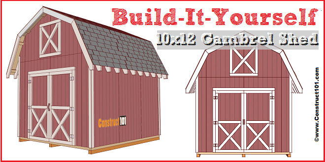 Shed Plans 10x12 Gambrel Construct101