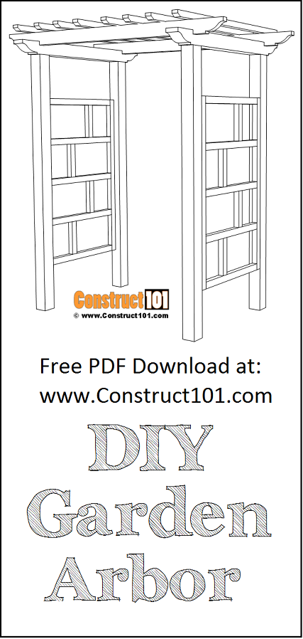 Garden arbor plans, free PDF download, material list, DIY at Construct101