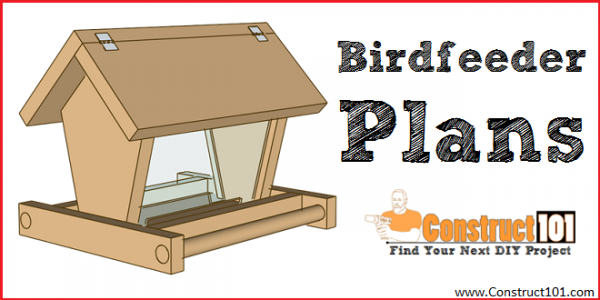 Bird feeder plans - free PDF download - DIY birdfeeder at Construct101