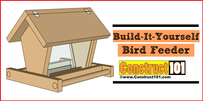 Build a Bird Feeder - PDF Download - Construct101