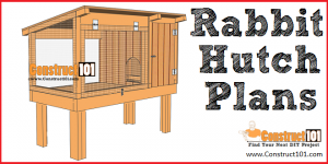 Rabbit hutch plans - free PDF download - Construct101