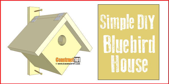 Simple Bluebird House Plans Construct101
