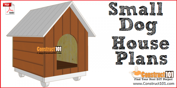 Small dog house plans, free PDF download.