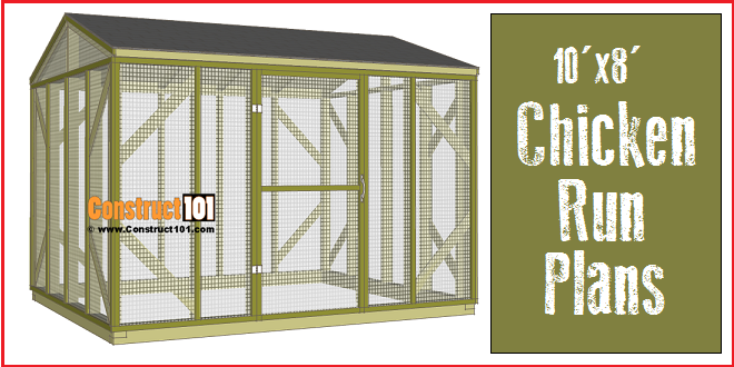 Chicken coop run plans 10x8 step by step construct101 for Chicken run plans