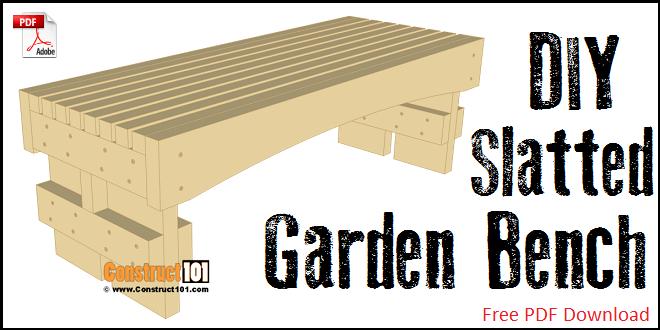 Slatted garden bench plans - free PDF download.