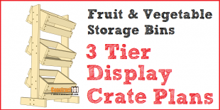 3 tier display crate plans - fruit & vegetable storage bins, PDF download.