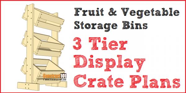 3 tier display crate plans - fruit & vegetable storage bins, PDF download.