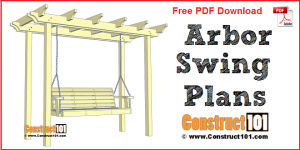 Arbor swing plans - free PDF download. material list, and drawings at Construct101