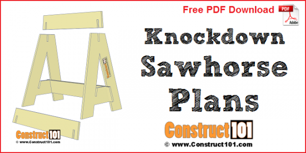 Knockdown sawhorse plans - free PDF download, material list, and drawings.