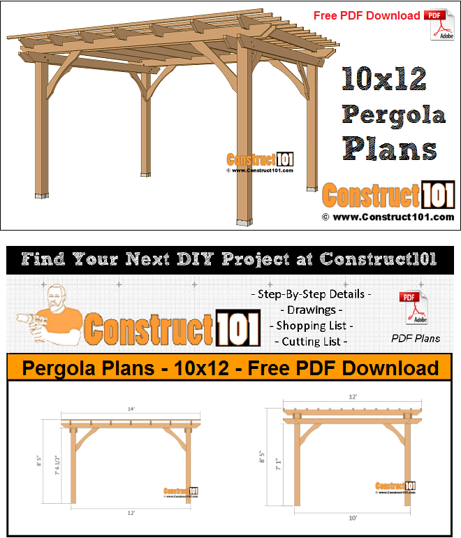 Pergola plans - 10x12 - free PDF download, material list, measurements, and drawings DIY projects.