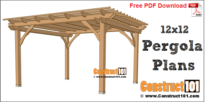 12x12 pergola plans - Free PDF download, material list, and drawings, at  Construct101 - 12x12 Pergola Plans - Free PDF Download - Construct101