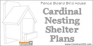 Cardinal nesting shelter birdhouse plans - free PDF download.