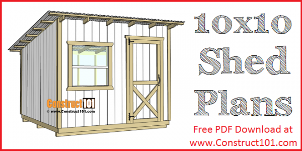 10x10 Lean To Shed Plans | Free PDF Download