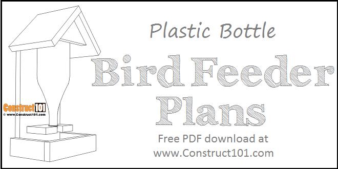 Bottle bird feeder plans - free PDF download.