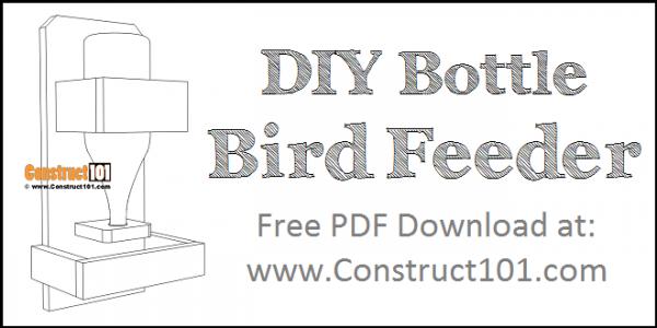 DIY Bottle Bird Feeder | Free PDF Download