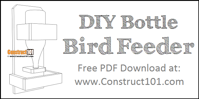 DIY Bottle Bird Feeder | Free PDF Download