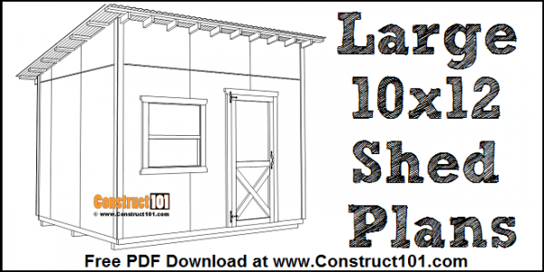 Large 10x12 lean to shed plans, free PDF download.