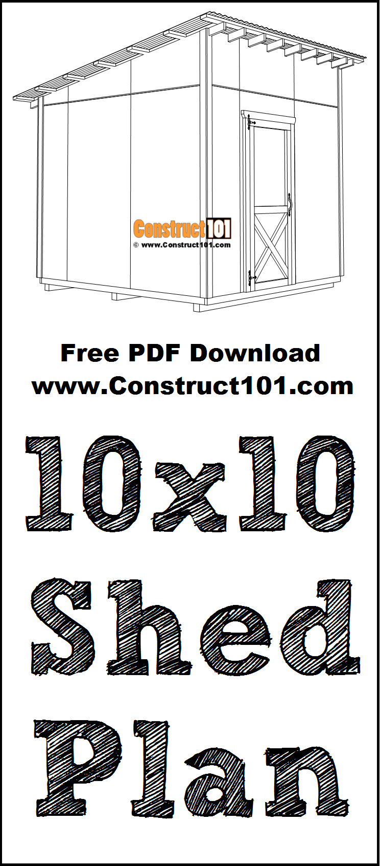 Large 10x10 lean to shed plans | Free PDF Download and Material List